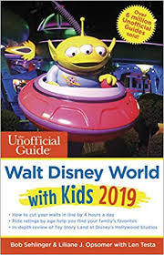 Unofficial Guide to Walt <b>Disney</b> World with <b>Kids 2019</b> (The Unofficial ...