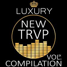 Va Luxury New Trap Compilation Vol Ix Lp 2016 Download