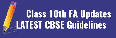 class th fa updates latest cbse guideline study cbse notes