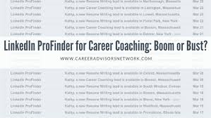 Linkedin Profinder For Career Advisors Boom Or Bust Career