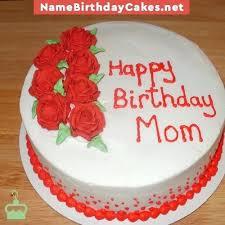 Birthday Cake For Mom With Name Write Name On Fashion Happy Birthday
