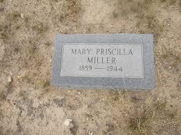Mary Priscilla Ball Miller (1859-1944) - Find A Grave Memorial