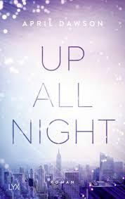 Up All Night von Dawson, April - Bücher günstig kaufen bei Elantis - Bücher  zu Amazon Preisen