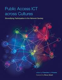 the effect of the internet on society public access ict across  public access ict across cultures the mit press public access ict across cultures