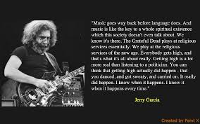 Jerry Garcia Quotes Cool 48 Significant Jerry Garcia Quotes NSF MUSIC STATION