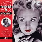 Peggy Lee With the Benny Goodman Orchestra, 1941-1947