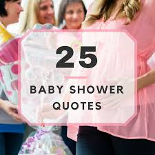 Baby Shower Quotes Extraordinary 48 Baby Shower Quotes