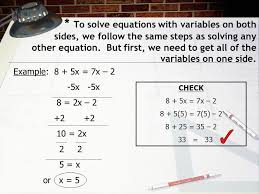 to solve equations with variables on both sides we follow the same steps as