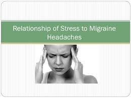 1 relationship of stress to migraine headaches