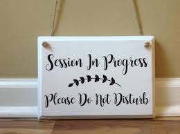 Session In Progress Door Sign Session In Progress Please Do Not Disturb Door Hanger Wood Hand Painted Custom Hanging Door Sign Therapy Massage Counseling Therapist Signs