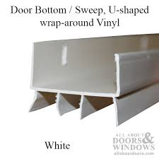door bottom sweep u shaped wrap around vinyl white