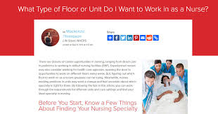I Want To Be A Nurse What Type Of Floor Or Unit Do I Want To Work In As A Nurse
