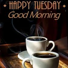 good morning coffee love quotes. Unique Quotes Happy Tuesday Good Morning With Coffee Inside Love Quotes A