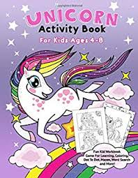 unicorn activity book for kids ages 4 8 fun kid workbook game for learning
