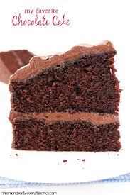 the best chocolate cake cinnamon spice everything nice the best chocolate cake