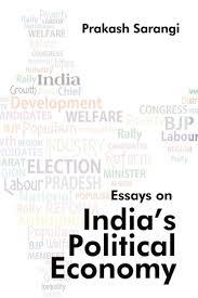 Essay On India Political Economy