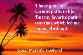 Good Morning Quotes For My Husband Best Of 24 Best Good Morning Wishes For Husband Happy Wishes