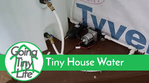tiny house water system. Tiny House Build - Off Grid Water System