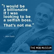 Famous John Gotti Quotes