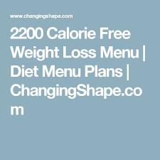 2200 Calorie Free Weight Loss Menu Diet Menu Plans