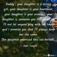 Daddy Your Daughter Is Quotes Writings By Aditi Tamret