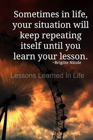 Lesson Learned Quotes 24 Best Lessons Learned In Life Daily Quotes Images On Pinterest 11
