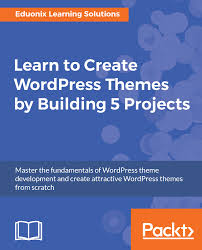 themes create learn to create wordpress themes by building 5 projects pdf ebook