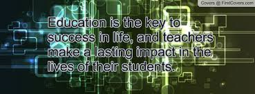 education is the key to success in life essay our work essay writing on education is the key to success