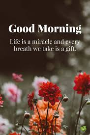 Morning Life Quotes Fresh Inspirational Good Morning Quotes for the Day Part 100 40