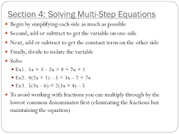 section 4 solving multi step equations begin by simplifying each side as much as