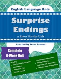 surprise endings short stories unit by tessa janzen tpt surprise endings short stories unit