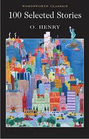 selected stories wordsworth classics o henry 100 selected stories wordsworth classics o henry 9781853262418 com books