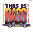 This Is Bass, Vol. 2