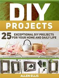 diy projects 25 exceptional diy