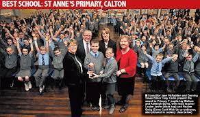 BEST SCHOOL: ST ANNE'S PRIMARY, CALTON - PressReader
