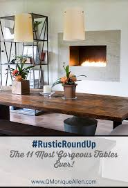 #RusticRoundUp - The 11 Most Gorgeous Dining Tables Ever! | Q. Monique  Allen | DC Based Interior Design Blog | Home