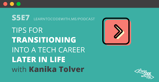 How To Change Career How To Make A Midlife Career Change Into Tech S5e7