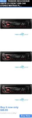 vÄ°ntage kex 73 pÄ°oneer car stereo vintage vehicle electronics and gps pioneer deh x1810ub am fm cd front usb car