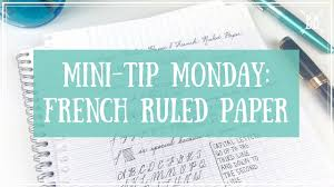 Mini Tip Monday French Ruled Paper Youtube