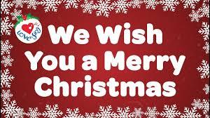We Wish You a <b>Merry Christmas</b> with Lyrics | Christmas Carol & Song