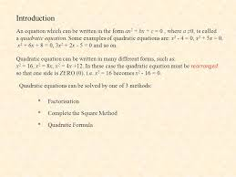 introduction an equation which can be written in the form ax2 bx c