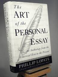 The Art Of The Personal Essay The Art Of The Personal Essay An Anthology