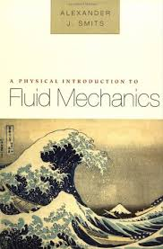 A Physical Introduction to Fluid Mechanics: Amazon.in: Smits ...