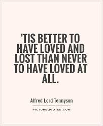 Love And Lost Quotes Delectable Quotes About Loved And Lost 48 Quotes