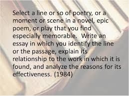 advanced placement literature prompts ppt  select a line or so of poetry or a moment or scene in a novel