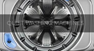 quietest top load washer. Unique Top Best Quiet Washing Machines For 2018 On Quietest Top Load Washer