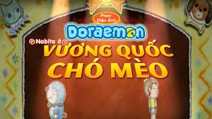 Doraemon, Nobita ở Vương Quốc Chó Mèo Trailer OTS | Lồng Tiếng | Bản Chuẩn  DVD 2004 - YouTube