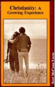 Christianity: A Growing Experience: Lucas, Jerri McCann: 9780891374299:  Amazon.com: Books