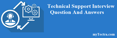 Technical Support Questions Technical Support Interview Questions And Answers Mytectra Com