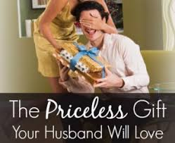 the less gift your husband will love that won t cost you a dime